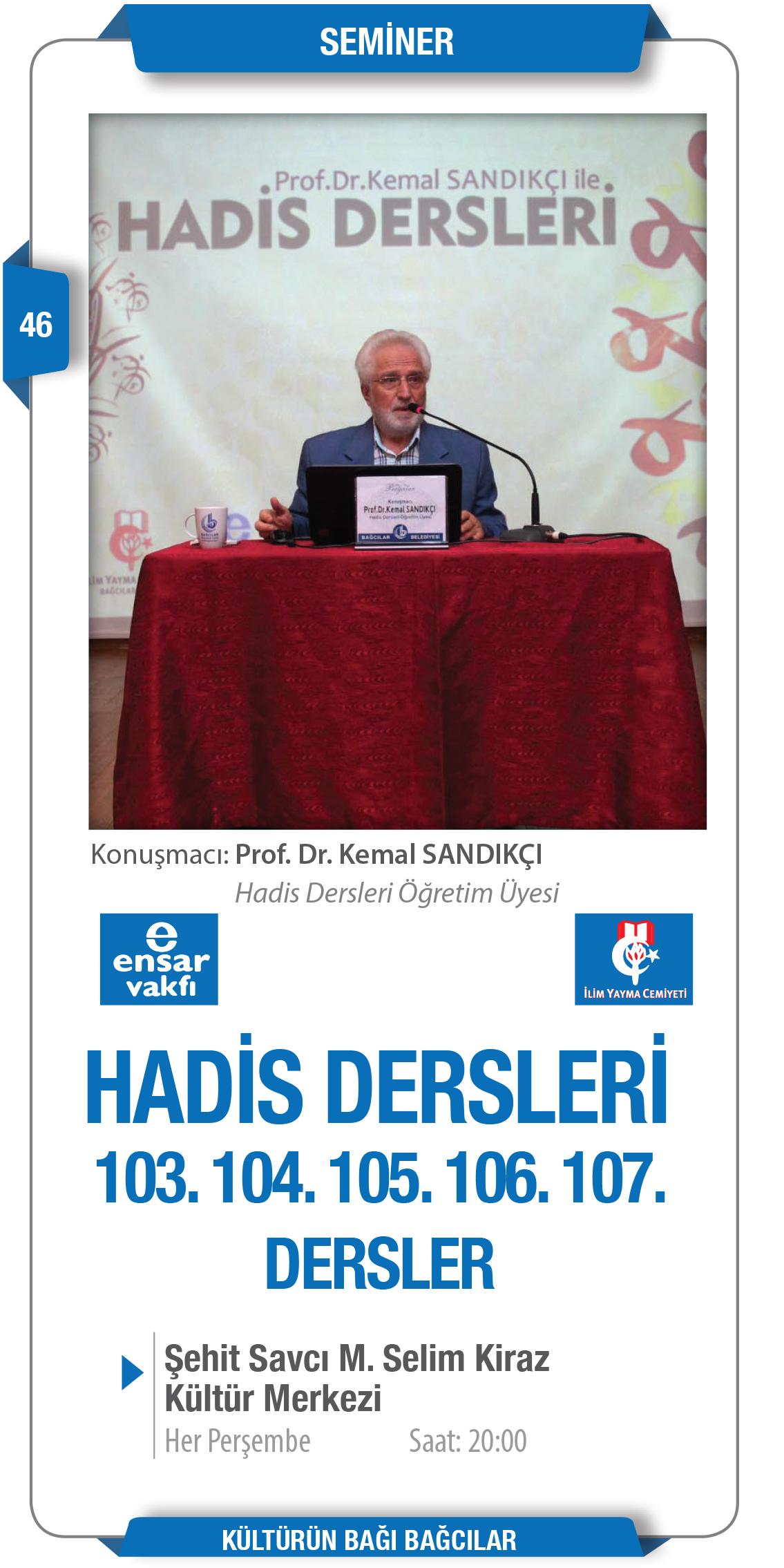 Prof. Dr. Kemal SANDIKÇI ile Hadis Dersleri