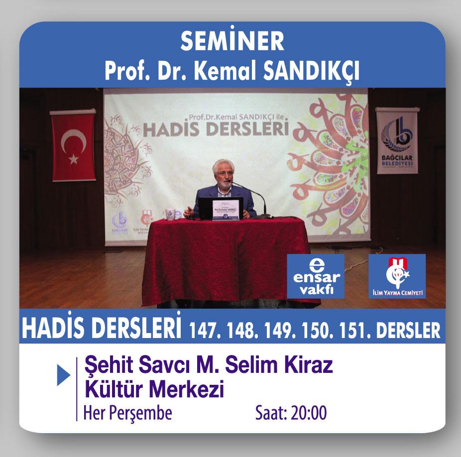 Prof.Dr.Kemal SANDIKÇI İle Hadis Dersleri