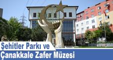 Şehitler Parkı ve Çanakkale Zafer Müzesi